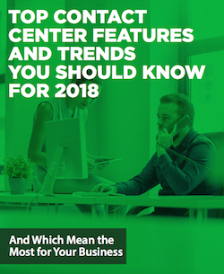 top-contact-center-features-and-trends-you-should-know-for-2018