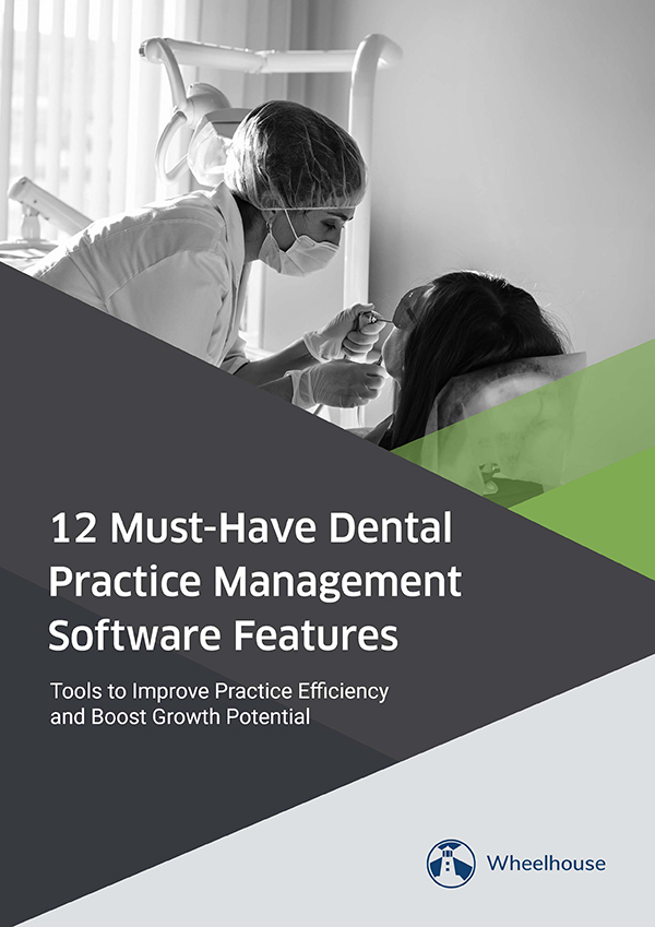 12-must-have-dental-practice-management-software-features