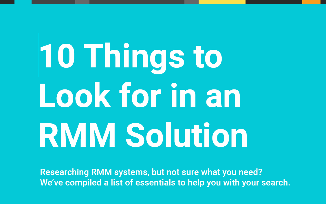 10-things-to-look-for-in-an-rmm-solution