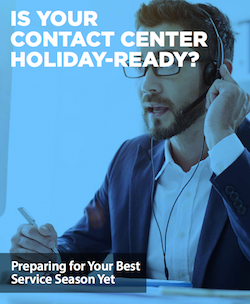 is-your-contact-center-holiday-ready