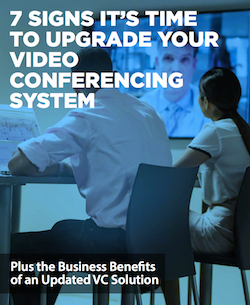 7-signs-its-time-to-upgrade-your-video-conferencing-system
