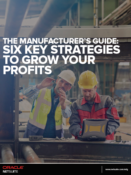 the-manufacturers-guide:-six-key-strategies-to-grow-your-profits