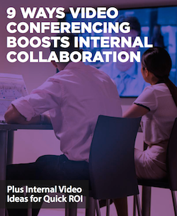 9-ways-video-conferencing-boosts-internal-collaboration