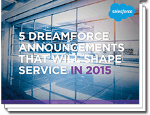 5-dreamforce-announcements-that-will-shape-service-in-2015