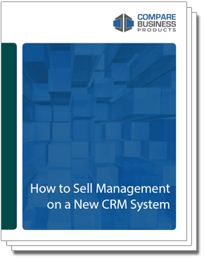 how-to-sell-management-on-a-new-crm-system