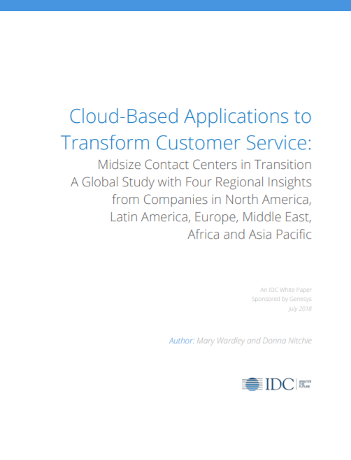idc:-cloud-based-applications-to-transform-customer-service:-midsize-contact-centers-in-transition