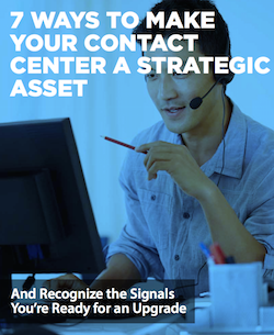 7-ways-to-make-your-contact-center-a-strategic-asset