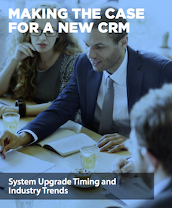making-the-case-for-a-new-crm