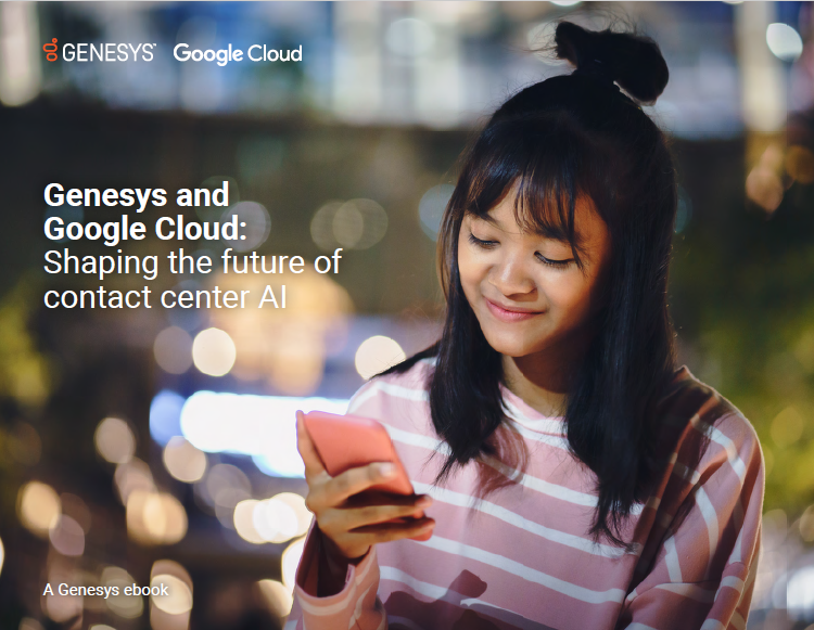 ebook:-genesys-and-google-cloud:-shaping-the-future-of-contact-center-ai