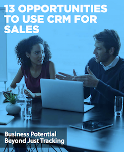 13-opportunities-to-use-crm-for-sales