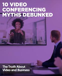 10-video-conferencing-myths-debunked