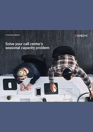 solve-your-call-centers-seasonal-capacity-problem
