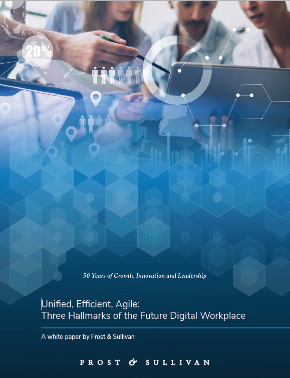 frost--sullivan:-unified-efficient-agile:-three-hallmarks-of-the-digital-workplace