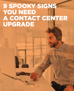 9-spooky-signs-you-need-a-contact-center-upgrade