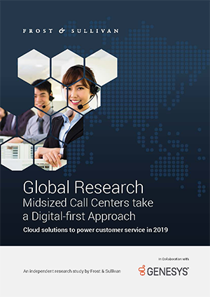 frost--sullivan:-global-research-mid-sized-call-centers-take-a-digital-first-approach